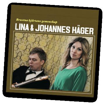 Lina och Johannes Hägers skiva Brustna hjärtans gemenskap