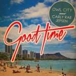 carly-rae-jepsen-owl-city-good-time
