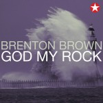 Brenton-Brown-God-My-Rock