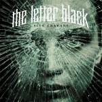 TheLetterBlack–SickCharade