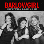 BarlowGirl-Hope-Will-Lead-Us-On-2012-1200x1200