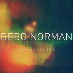 bebo-norman-light-of-distant-cities-300x300