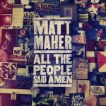 matt-maher-all-the-people-said-amen