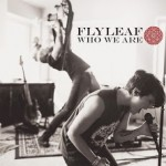 who_we_are_flyleaf_ep_2013
